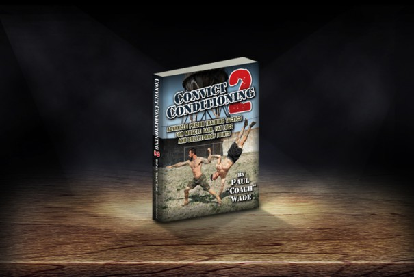 Convict Conditioning 2 Convict Conditioning 2